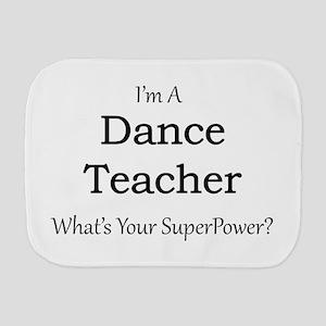 Dance Teacher Burp Cloth