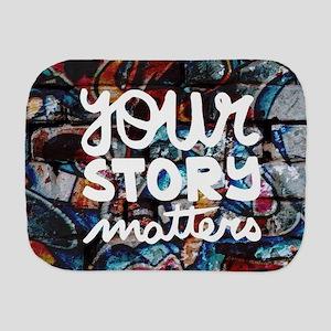 your story matters graffiti Burp Cloth