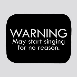 Warning: May start singing for no reaso Burp Cloth