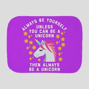 Always Be Yourself Unicorn Burp Cloth