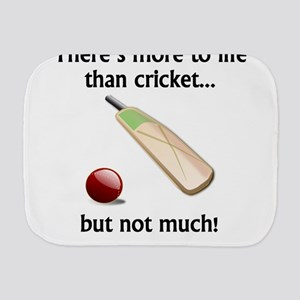 More To Life Than Cricket Burp Cloth