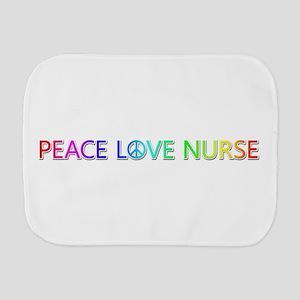 Peace Love Nurse Burp Cloth