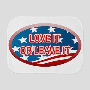 LOVE IT OR LEAVE IT! AMERICAN FLAG Burp Cloth