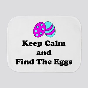 Easter Keep Calm And Find The Eggs Burp Cloth