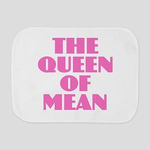 Queen of Mean Burp Cloth