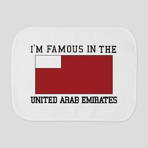 I'm famous in the united arab emirates Burp Cloth