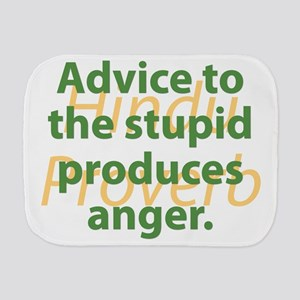 Advice To The Stupid Burp Cloth
