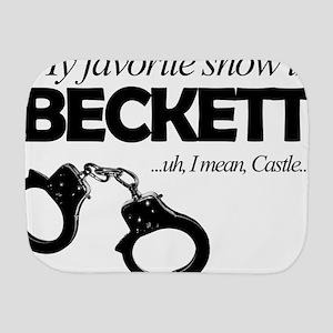 """My Favorite Show Is Beckett"" Burp Cloth"