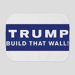 Trump is my President Burp Cloth
