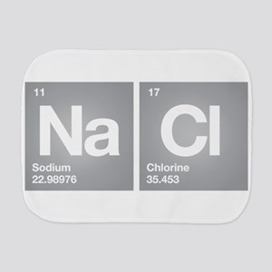NACL Sodium Chloride Don't forget Salt Burp Cloth
