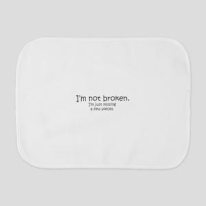 Not Broken - Dark Writing Burp Cloth