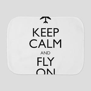Keep Calm and Fly On Burp Cloth