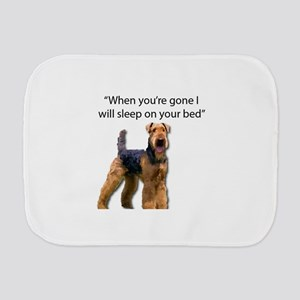 Airedale determined to sleep on your be Burp Cloth