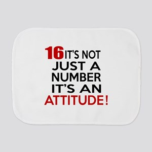 16 It Is Not Just a Number Birthday Des Burp Cloth