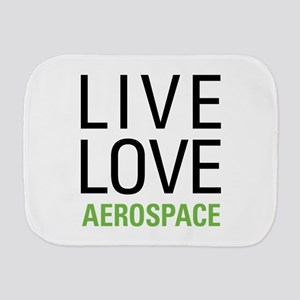 Live Love Aerospace Burp Cloth
