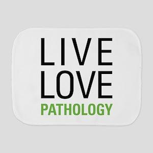 Live Love Pathology Burp Cloth