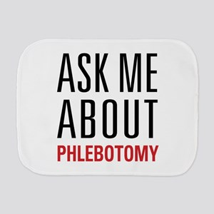 Phlebotomy Burp Cloth
