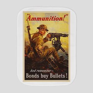 US War Bonds Ammunition WWI Propaganda Burp Cloth