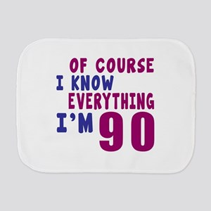 I Know Everythig I Am 90 Burp Cloth