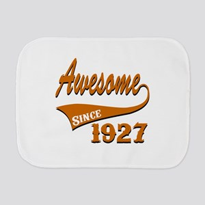 Awesome Since 1927 Birthday Designs Burp Cloth