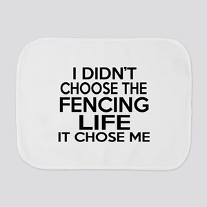 Fencing It Chose Me Burp Cloth