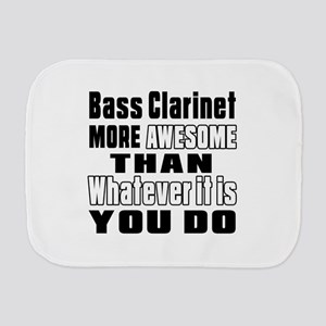 Bass Clarinet More Awesome Burp Cloth