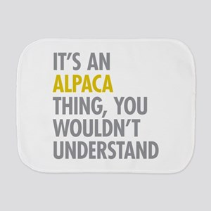 Its An Alpaca Thing Burp Cloth
