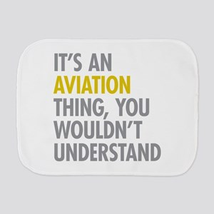 Its An Aviation Thing Burp Cloth