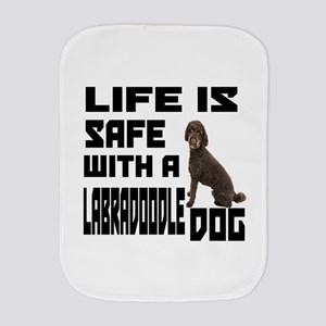 Life Is Safe With A Labradoodle Burp Cloth