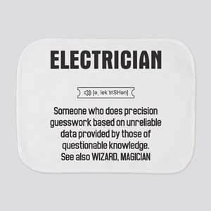 Funny Electrician Definition Burp Cloth