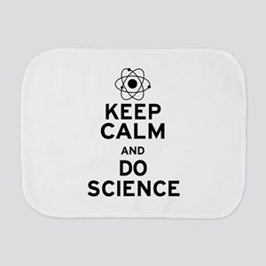 Keep Calm Do Science Burp Cloth