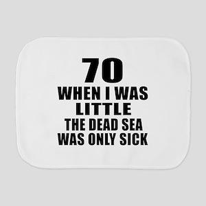 70 When I Was Little Birthday Burp Cloth