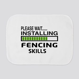 Please wait, Installing Fencing Skills Burp Cloth