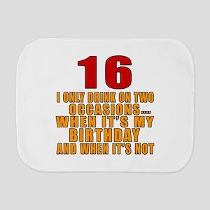 16 birthday Designs Burp Cloth