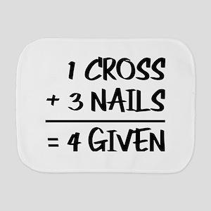 One Cross Plus Three Nails Equals Forgi Burp Cloth