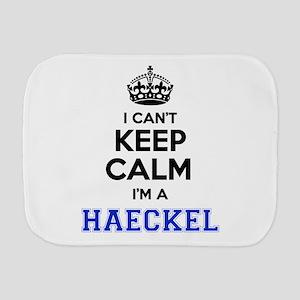 I can't keep calm Im HAECKEL Burp Cloth