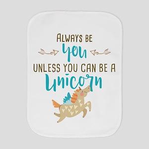 Always Be Unicorn Burp Cloth