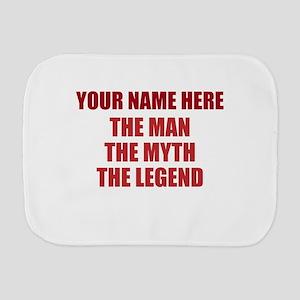 Custom Man Myth Legend Burp Cloth