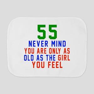 55 Never Mind Birthday Designs Burp Cloth