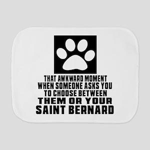 Saint Bernard Awkward Dog Designs Burp Cloth