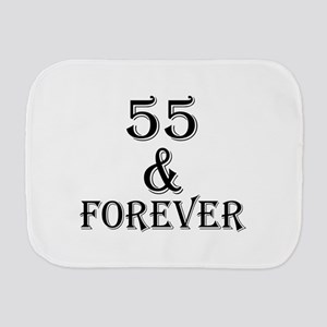 55 And Forever Birthday Designs Burp Cloth