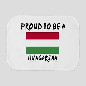 Proud To Be Hungarian Burp Cloth