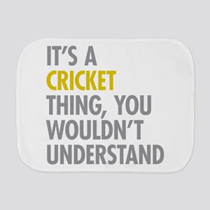 Its A Cricket Thing Burp Cloth