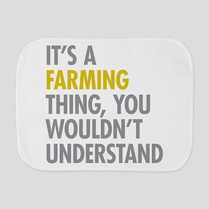 Its A Farming Thing Burp Cloth