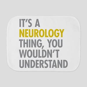 Its A Neurology Thing Burp Cloth