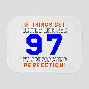 97 I'm Approaching Perfection Birthday Burp Cloth