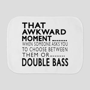 Double bass Awkward Moment Designs Burp Cloth