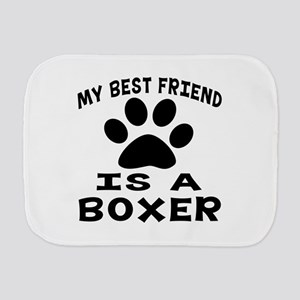 Boxer Is My Best Friend Burp Cloth