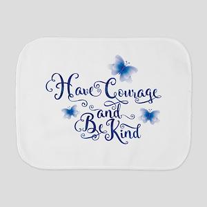 Have Courage Burp Cloth