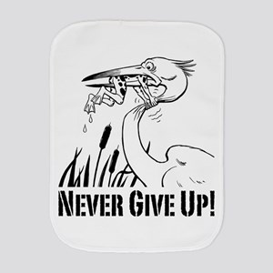 Never Give Up! Burp Cloth